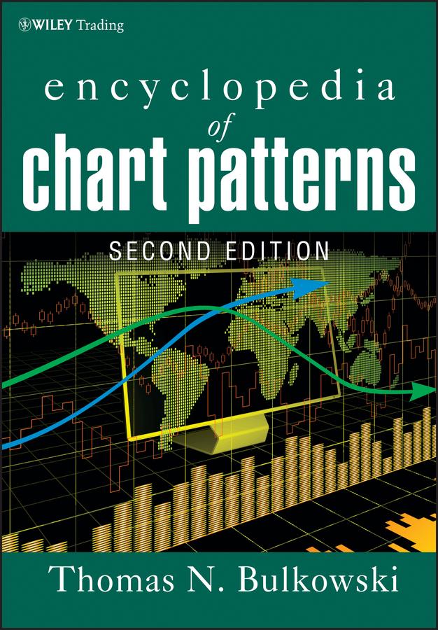 Thomas Bulkowski N. Encyclopedia of Chart Patterns larry williams long term secrets to short term trading