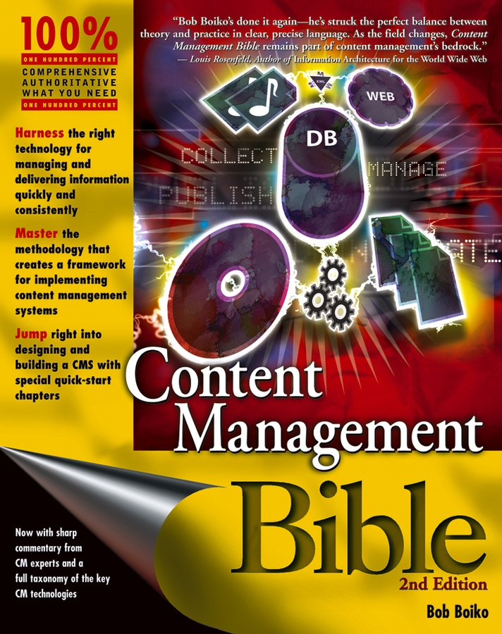 Bob Boiko Content Management Bible managing information in organizations