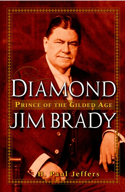 H. Paul Jeffers Diamond Jim Brady. Prince of the Gilded Age moss paul a h essential haematology