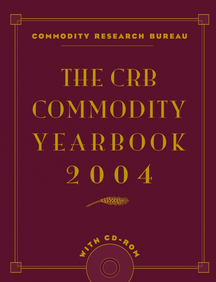 Commodity Bureau Research The CRB Commodity Yearbook 2004 cooper rachel constructing futures industry leaders and futures thinking in construction isbn 9781444327847