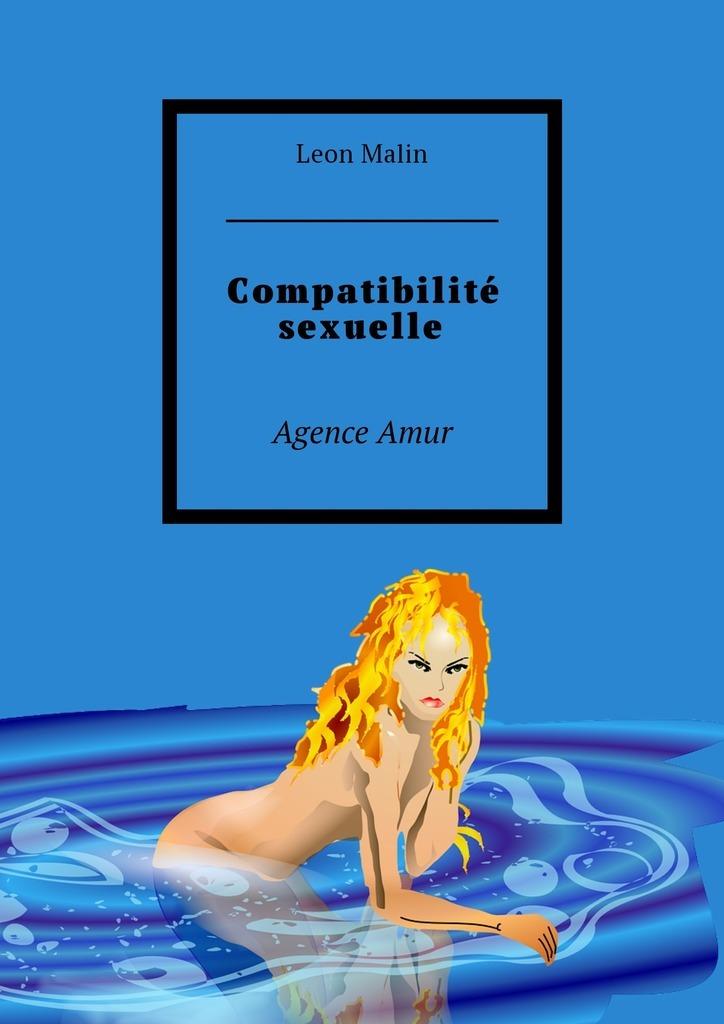 лучшая цена Leon Malin Compatibilité sexuelle. Agence Amur