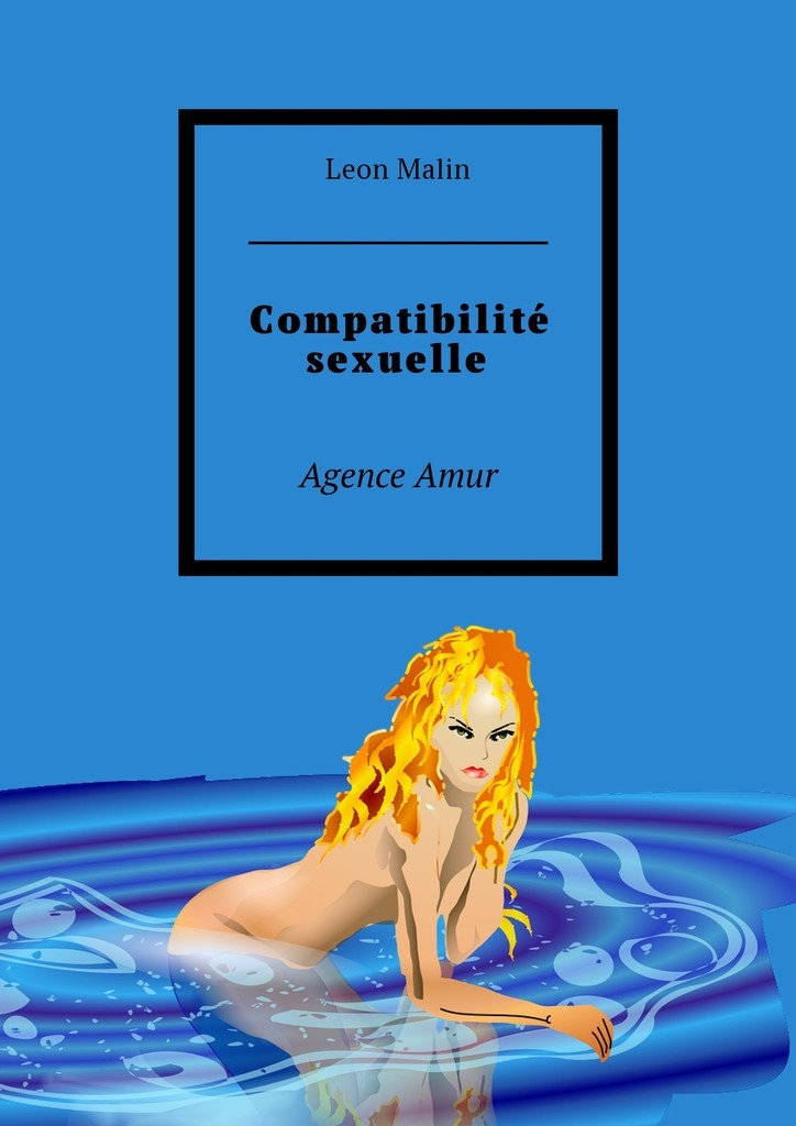 купить Leon Malin Compatibilité sexuelle. Agence Amur дешево