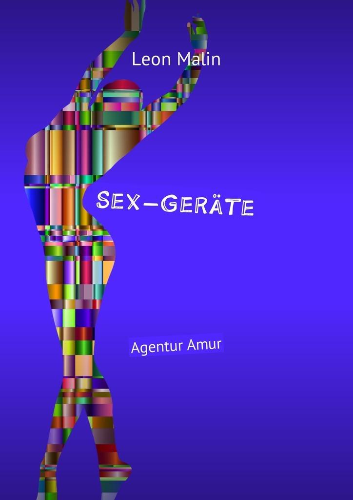 Leon Malin Sex-Geräte. Agentur Amur цены