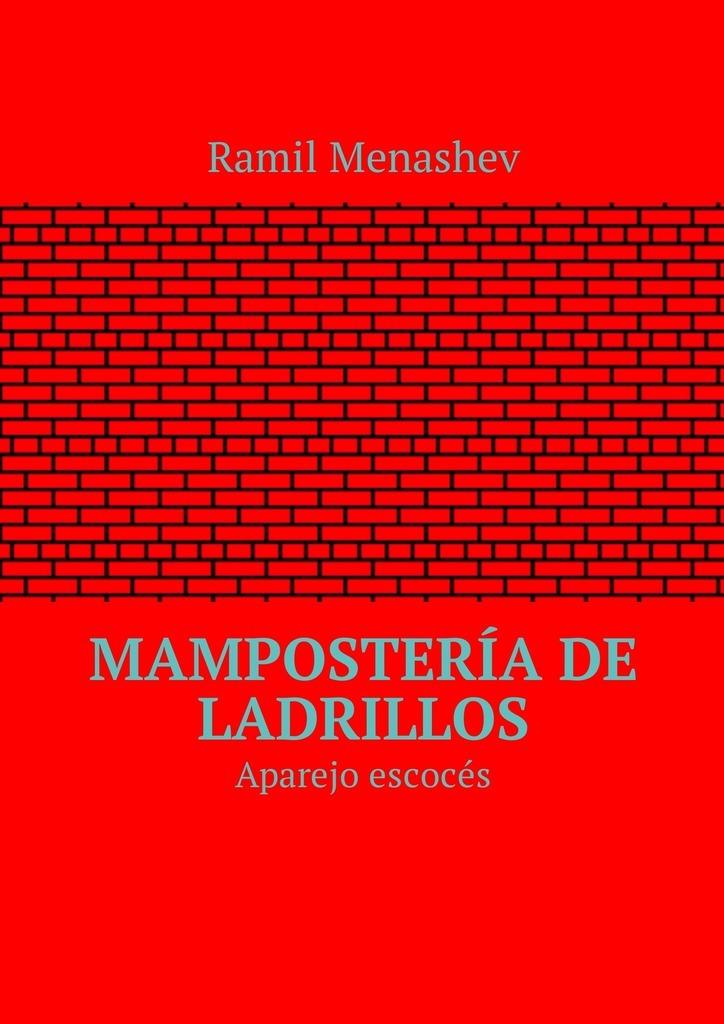 Ramil Menashev Mampostería de ladrillos. Aparejo escocés