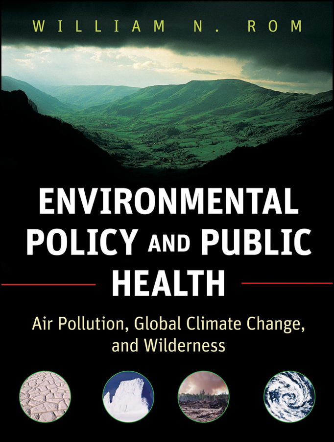 все цены на William Rom N. Environmental Policy and Public Health. Air Pollution, Global Climate Change, and Wilderness онлайн