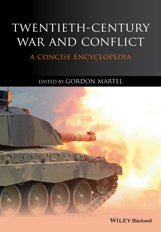 цены Gordon Martel Twentieth-Century War and Conflict. A Concise Encyclopedia