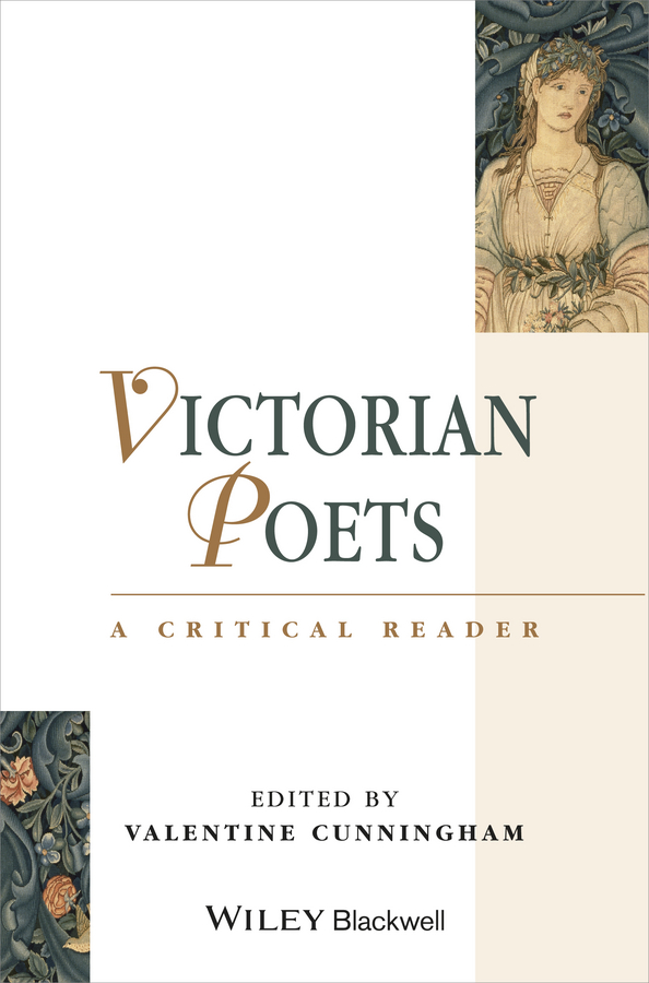 Valentine Cunningham Victorian Poets. A Critical Reader critical judgment