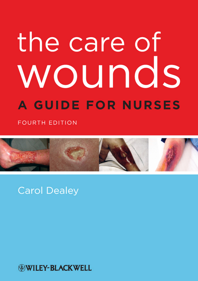 Carol Dealey The Care of Wounds. A Guide for Nurses cube page 5