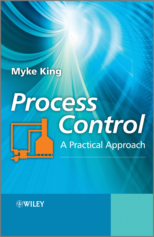 Myke King Process Control. A Practical Approach