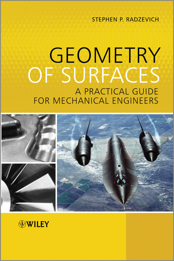 Stephen Radzevich P. Geometry of Surfaces. A Practical Guide for Mechanical Engineers 3m scotch blue 2090 safe release crepe paper multi surfaces painters masking tape 27 lbs in tensile strength 60 yds length x 2 width blue pack of 24