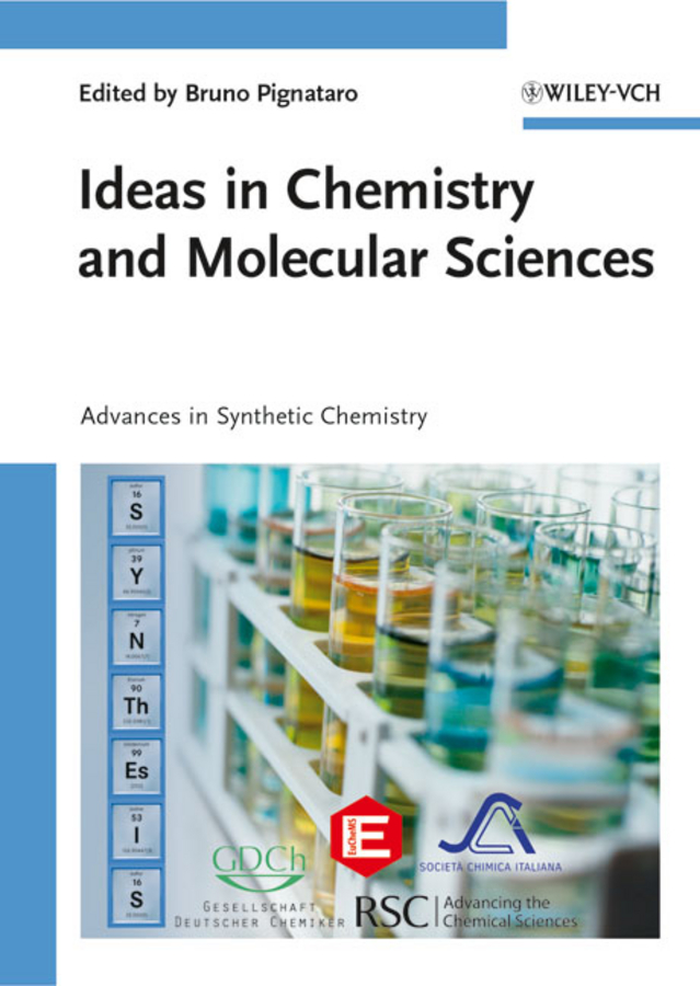 Bruno Pignataro Ideas in Chemistry and Molecular Sciences. Advances in Synthetic Chemistry цена