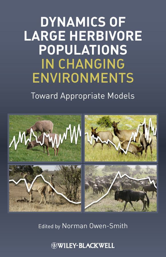 Norman Owen-Smith Dynamics of Large Herbivore Populations in Changing Environments. Towards Appropriate Models effects of mass trapping on the population dynamics