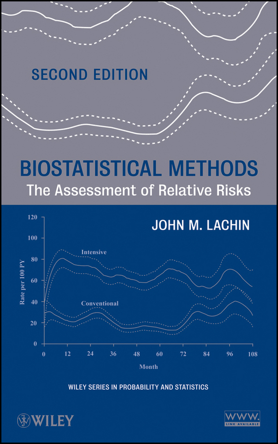 John Lachin M. Biostatistical Methods. The Assessment of Relative Risks