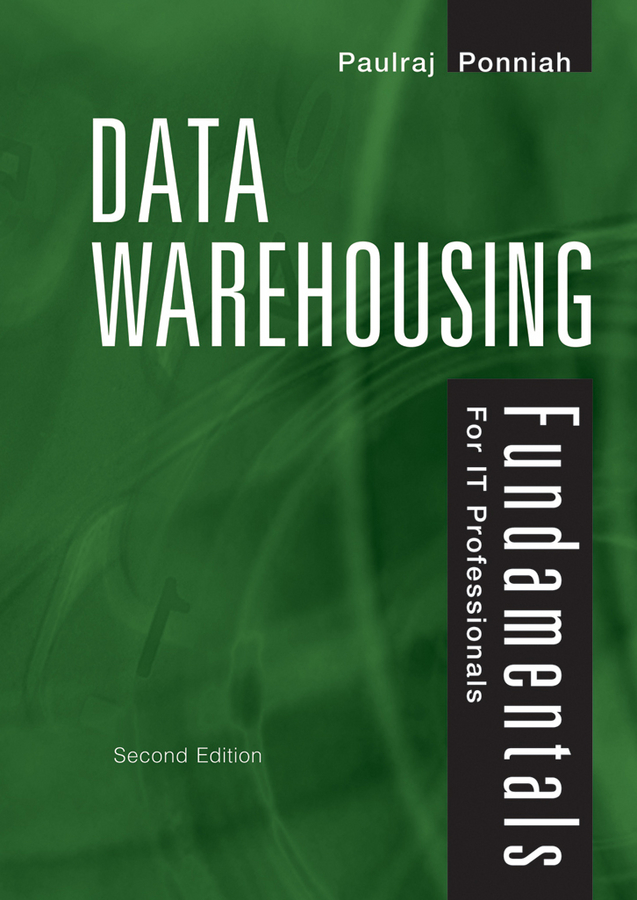 цена Paulraj Ponniah Data Warehousing Fundamentals for IT Professionals