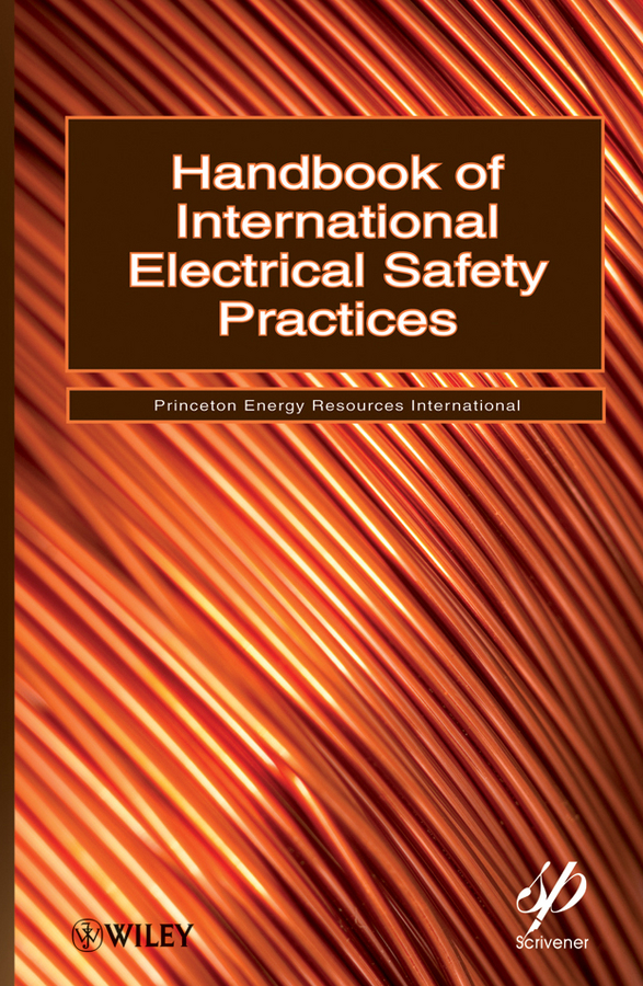 Princeton Energy Resources International Handbook of International Electrical Safety Practices princeton energy resources international handbook of international electrical safety practices