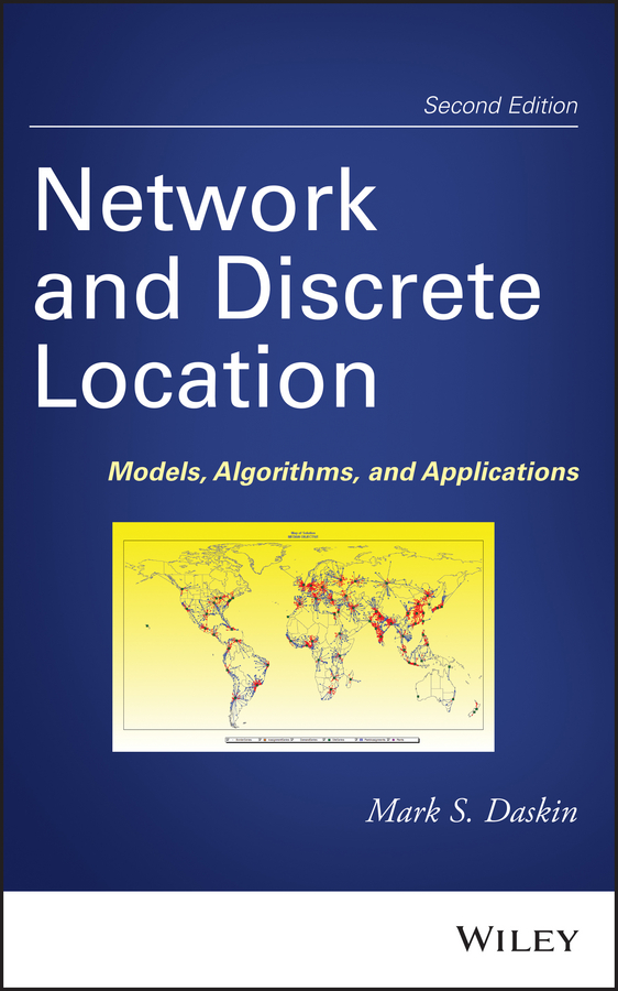 Mark Daskin S. Network and Discrete Location. Models, Algorithms, and Applications кольцо 2015 18k