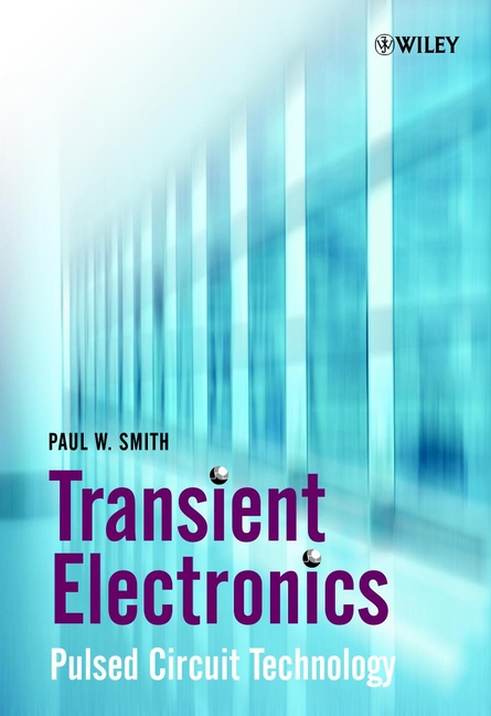 Paul Smith W. Transient Electronics. Pulsed Circuit Technology hp cb540a 125a лазерный картридж для color laserjet cp1215 cp1515n cm1312