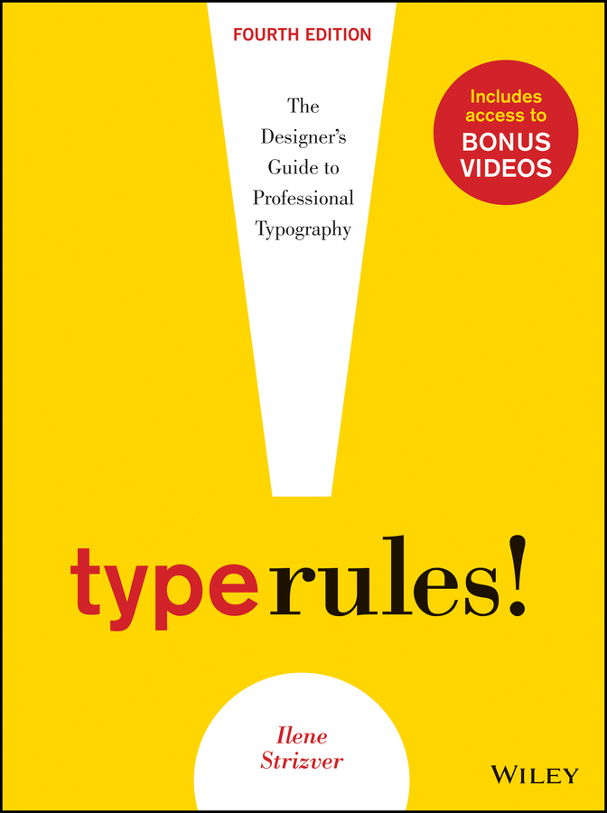 Ilene Strizver Type Rules. The Designer's Guide to Professional Typography