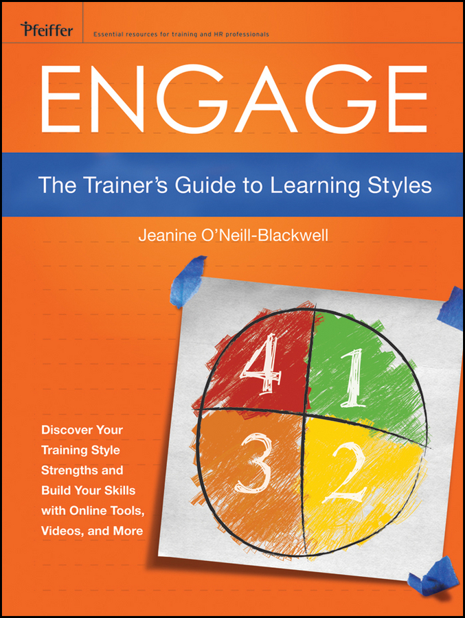 Jeanine O'Neill-Blackwell Engage. The Trainer's Guide to Learning Styles mi learning styles
