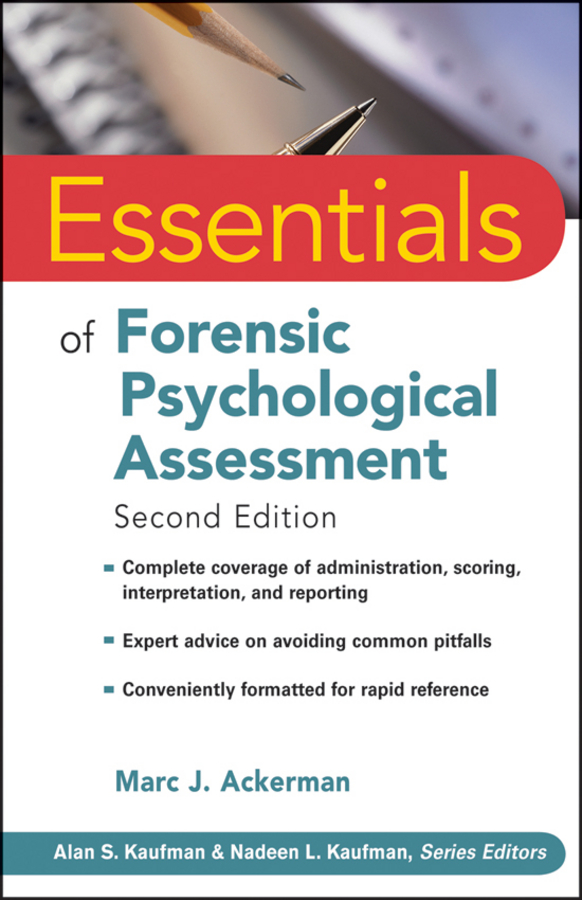 Marc Ackerman J. Essentials of Forensic Psychological Assessment daniel miller c essentials of school neuropsychological assessment