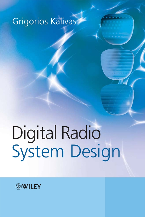 Grigorios Kalivas Digital Radio System Design design and implementation