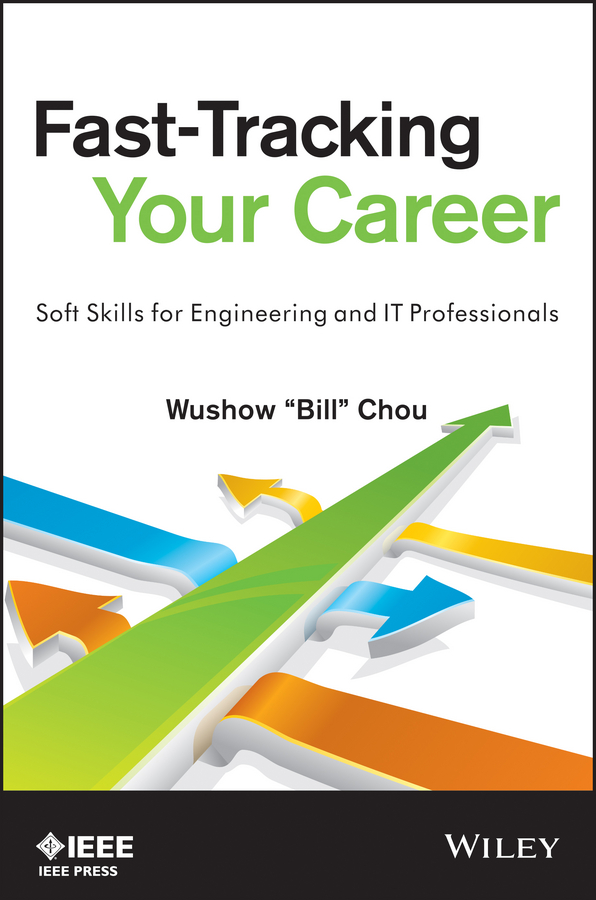 цена на Wushow Chou Fast-Tracking Your Career. Soft Skills for Engineering and IT Professionals