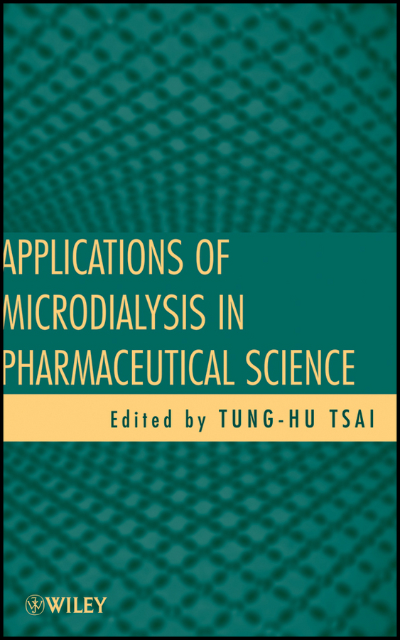 Tung-Hu Tsai Applications of Microdialysis in Pharmaceutical Science xiao gaozhi photonic sensing principles and applications for safety and security monitoring