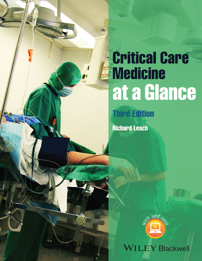 Richard Leach M. Critical Care Medicine at a Glance patrick davey medicine at a glance