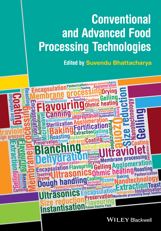 Suvendu Bhattacharya Conventional and Advanced Food Processing Technologies dr jamileh m lakkis encapsulation and controlled release technologies in food systems