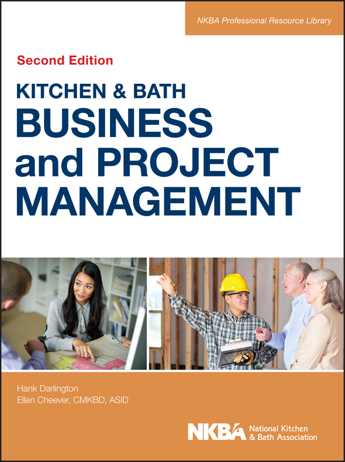 Фото - NKBA (National Kitchen and Bath Association) Kitchen and Bath Business and Project Management management efficiency