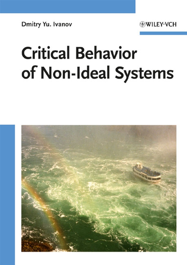 Dmitry Ivanov Yu. Critical Behavior of Non-Ideal Systems