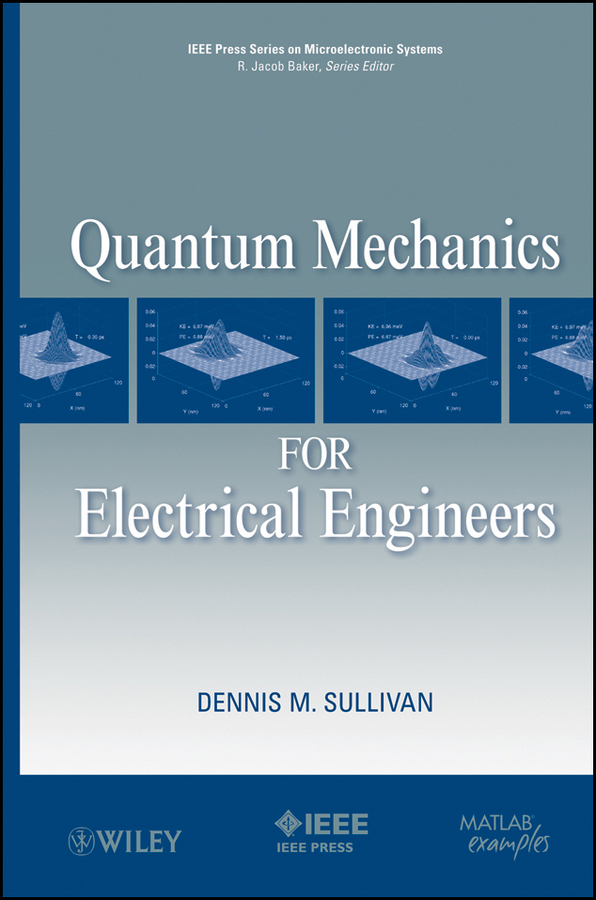 Dennis Sullivan M. Quantum Mechanics for Electrical Engineers the three inch silent medium sized jujube is a small piece of the brake pedal of pvc and the roller is used to push the wheel o