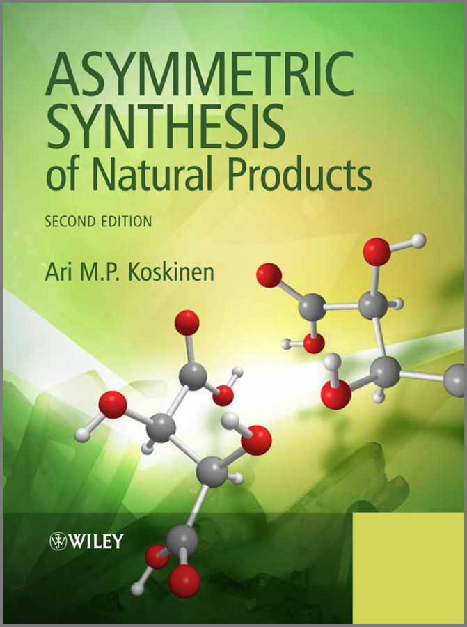 купить Ari M. P. Koskinen Asymmetric Synthesis of Natural Products в интернет-магазине
