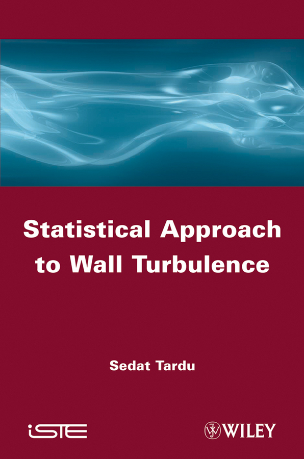 Sedat Tardu Statistical Approach to Wall Turbulence beibehang spread the wallpaper on the wall bedroom 3 d sitting room tv setting wall wallpaper the family decorates a wall paper