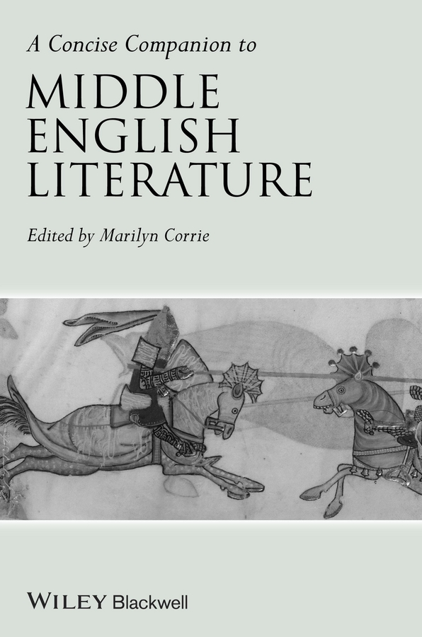 Marilyn Corrie A Concise Companion to Middle English Literature middle eastern patterns to colour