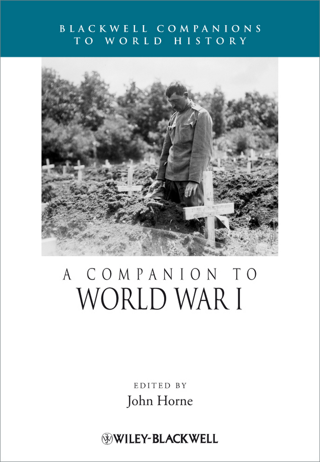 John Horne A Companion to World War I poetry of the first world war