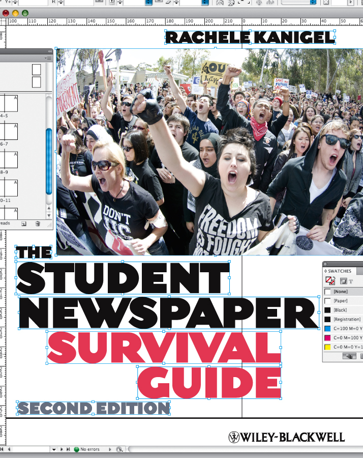 Rachele Kanigel The Student Newspaper Survival Guide rachele kanigel the student newspaper survival guide