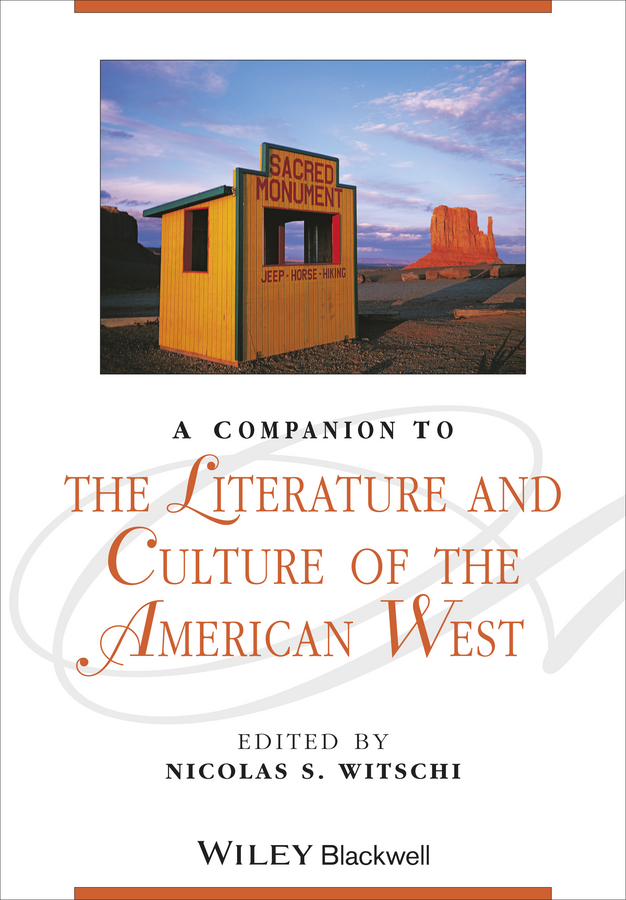 Nicolas Witschi S. A Companion to the Literature and Culture of the American West pakistan on the brink the future of pakistan afghanistan and the west