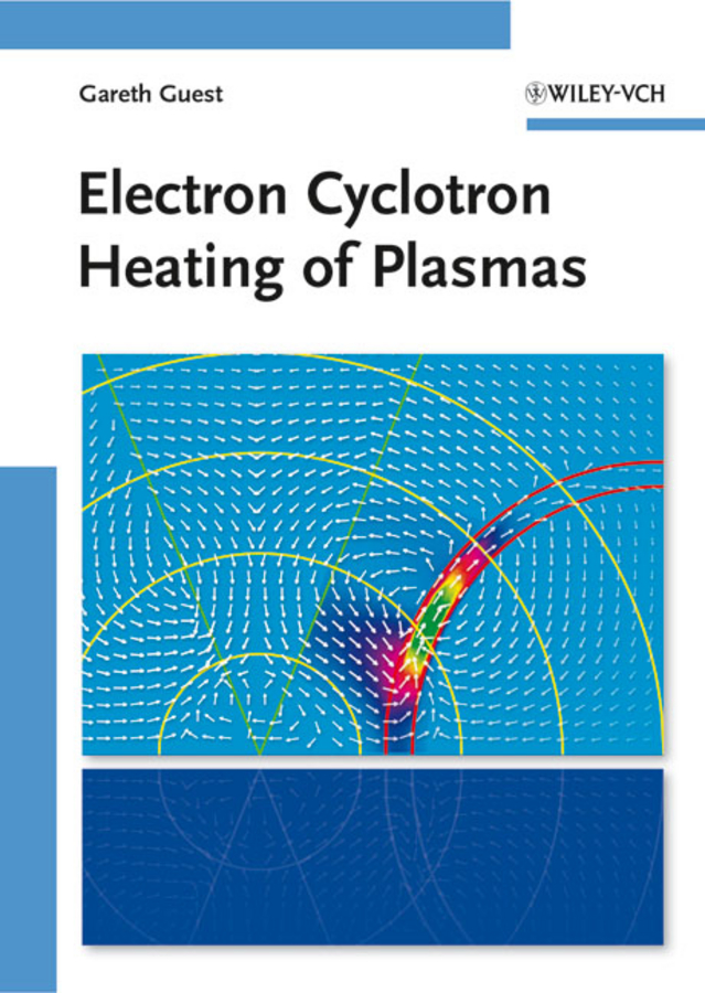 все цены на Gareth Guest Electron Cyclotron Heating of Plasmas в интернете