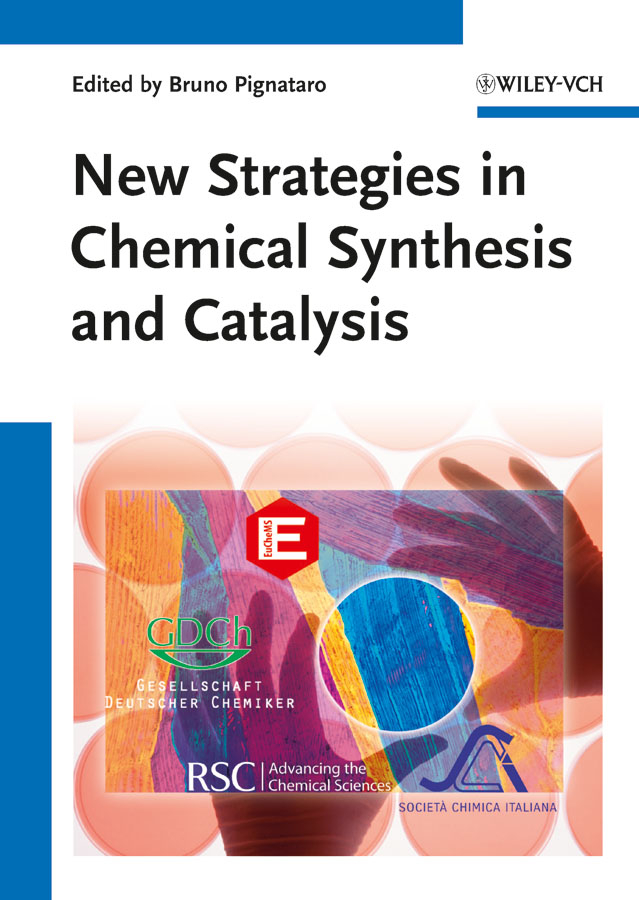 Bruno Pignataro New Strategies in Chemical Synthesis and Catalysis kenji mori chemical synthesis of hormones pheromones and other bioregulators