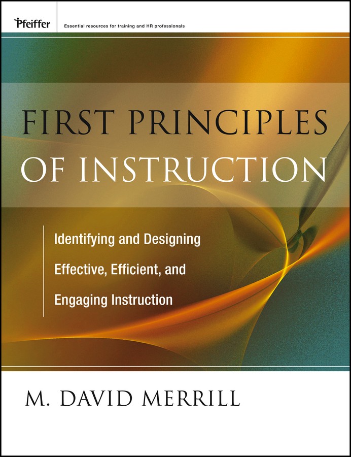 M. Merrill David First Principles of Instruction george piskurich m rapid instructional design learning id fast and right