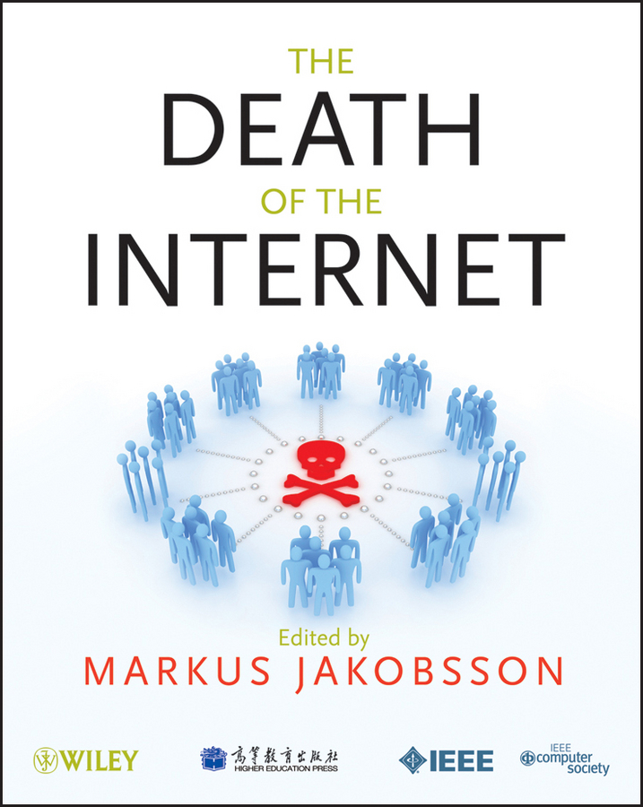 Markus Jakobsson The Death of the Internet морозильник tesler rf 90 белый