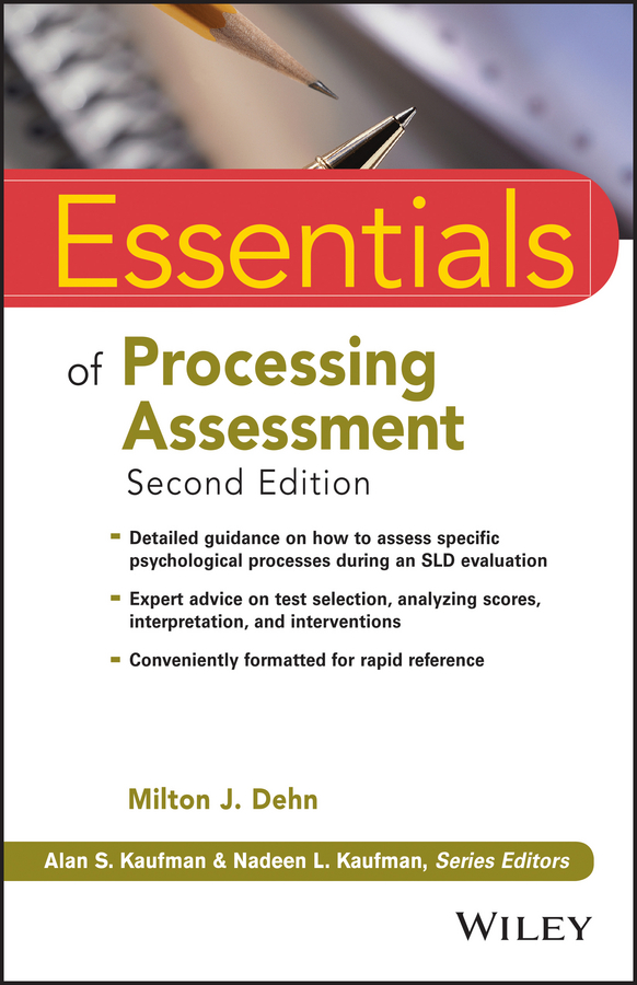 Milton Dehn J. Essentials of Processing Assessment mccloskey george essentials of executive functions assessment