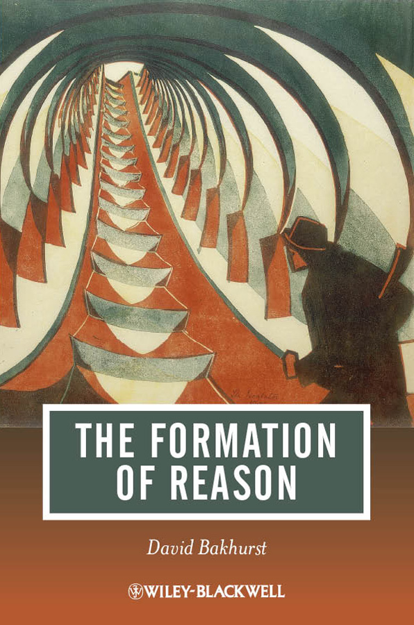 Фото - David Bakhurst The Formation of Reason jan derry vygotsky philosophy and education