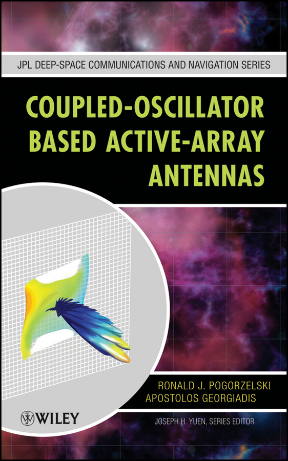 Pogorzelski Ronald J. Coupled-Oscillator Based Active-Array Antennas pogorzelski ronald j coupled oscillator based active array antennas