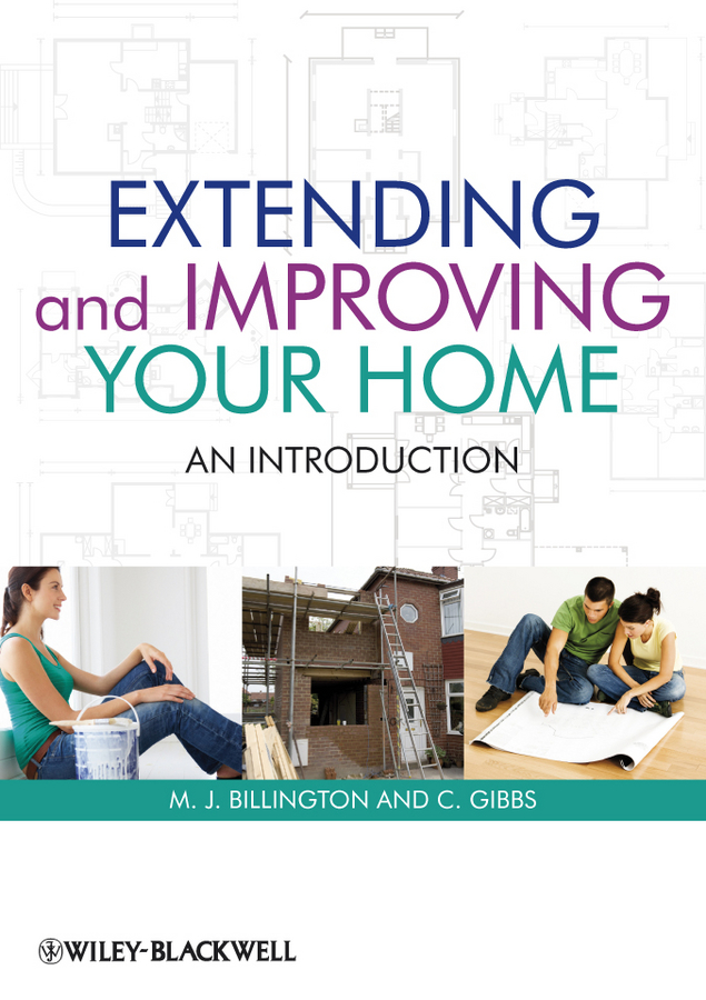 Billington M. J. Extending and Improving Your Home. An Introduction boris collardi f j private banking building a culture of excellence isbn 9780470826980