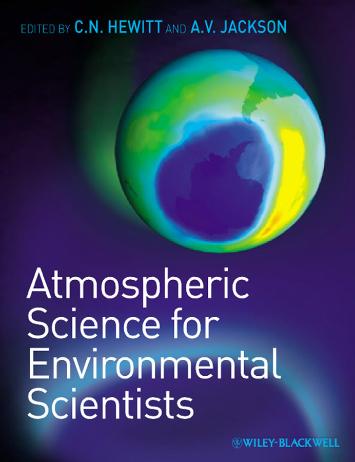 Jackson Andrea V. Atmospheric Science for Environmental Scientists gill sarvajeet s climate change and plant abiotic stress tolerance
