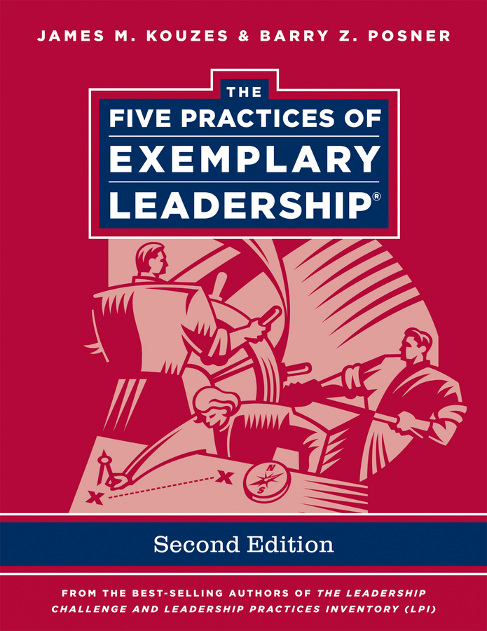 James M. Kouzes The Five Practices of Exemplary Leadership kouzes james m the five practices of exemplary leadership financial services