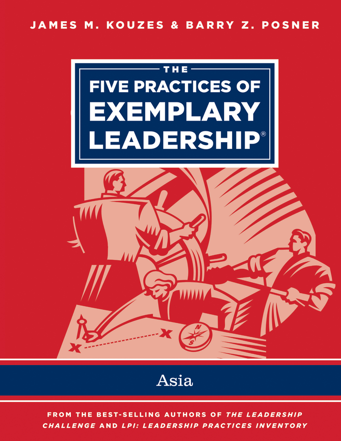 James M. Kouzes The Five Practices of Exemplary Leadership - Asia article