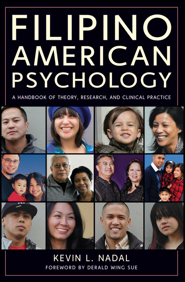 Nadal Kevin L. Filipino American Psychology. A Handbook of Theory, Research, and Clinical Practice the mental health of asian americans